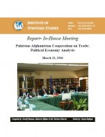 Report- In-House Meeting on Pakistan-Afghanistan Cooperation on Trade: Political Economy Analysis
