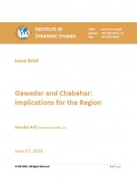 Issue Brief on Gawadar and Chabahar: Implications for the Region