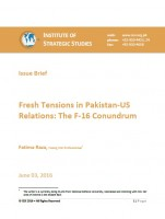 Issue Brief on Fresh Tensions in Pakistan-US Relations: The F-16 Conundrum