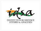 Institute for Defence Studies and Analyses (IDSA), New Delhi, India