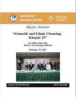 "Report- Seminar on ""Genocide and Ethnic Cleansing - Khojaly 25"""
