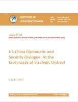 Issue Brief on US-China Diplomatic and Security Dialogue: At the Crossroads of Strategic Distrust
