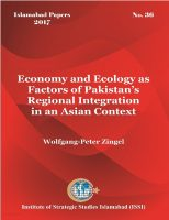 Islamabad Paper on Economy and Ecology as Factors of Pakistans Regional Integration in an Asian Context