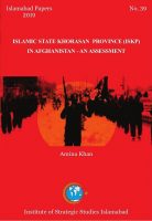 Islamabad Paper - Islamic State Khorasan Province (ISKP) in Afghanistan - An Assessment