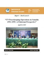 Report - Book Launch on UN Peacekeeping Operations in Somalia 1992-1995: A Pakistani Perspective