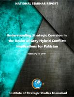 Seminar Report on Understanding Strategic Coercion in the Realm of Gray Hybrid Conflict: Implications for Pakistan
