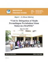 Report - Visit by Delegation of Majlis Perundingan Pertubuhan Islam Malaysia (MAPIM)